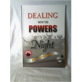 Dealing with the Powers of the Night [Paperback]